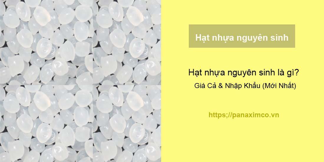 hạt nhựa nguyên sinh